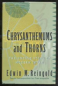 Chrysanthemums and Thorns: The Untold Story of Modern Japan