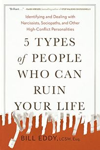 5 Types of People Who Can Ruin Your Life: Identifying and Dealing with Narcissists
