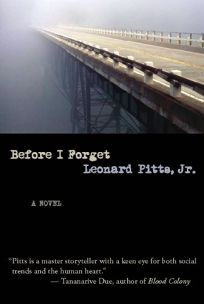 before i forget leonard pitts