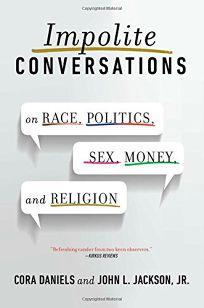 Impolite Conversations: On Race