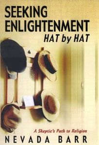 SEEKING ENLIGHTENMENT... HAT BY HAT: A Skeptics Look at Religion