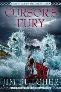 Cursors Fury: Book Three of the Codex Alera