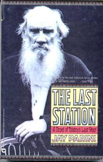 The Last Station: A Novel of Tolstoys Last Year