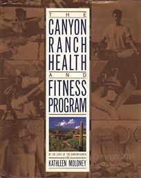 The Canyon Ranch Health and Fitness Program