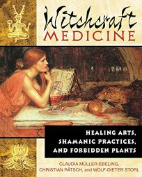 WITCHCRAFT MEDICINE: Healing Arts