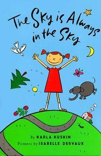 The Sky is Always in the Sky