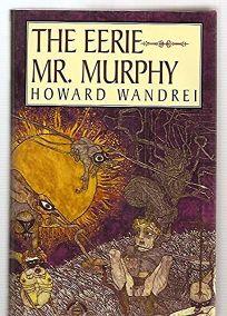 The Eerie Mr. Murphy