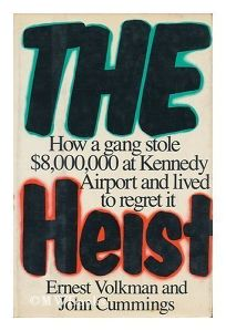 The Heist: How a Gang Stole