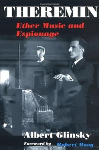 Theremin: Ether Music and Espionage