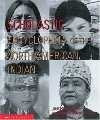 Scholastic Encyclopedia of the American Indian