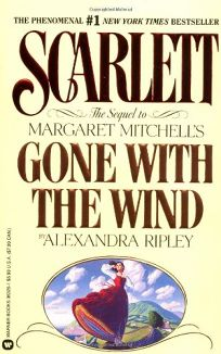 Scarlett: The Sequel to Margaret Mitchells Gone with the Wind