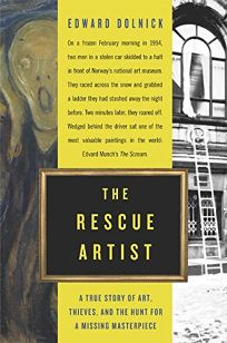 THE RESCUE ARTIST: A True Story of Art