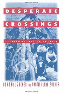 Desperate Crossings: Seeking Refuge in America