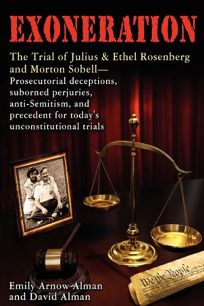 Exoneration: The Trial of Julius and Ethel Rosenberg and Morton Sobell—Prosecutorial Deceptions
