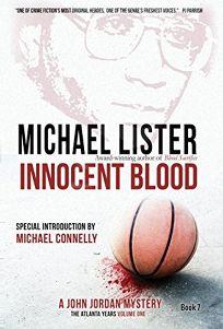 Innocent Blood: A John Jordan Mystery