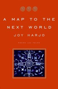 A Map to the Next World: Poetry and Tales