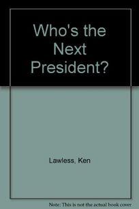 Whose Next President