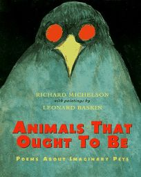 Animals That Ought to Be: Poems
