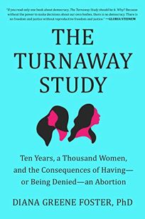 The Turnaway Study: Ten Years