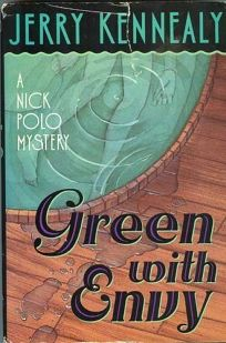 Green with Envy: A Nick Polo Mystery