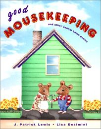 GOOD MOUSEKEEPING: And Other Animal Home Poems