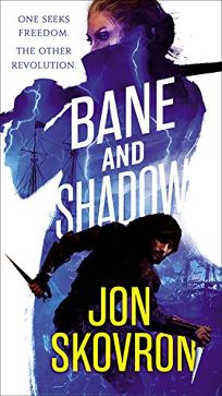 Bane and Shadow: Empire of Storms