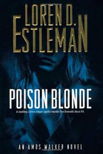 POISON BLONDE: An Amos Walker Novel