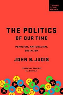 The Politics of Our Time: Populism
