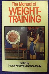 Manual of Weight-Training