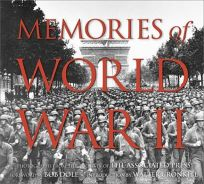 Memories of World War II: Photographs from the Archives of the Associated Press