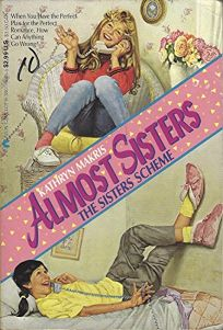 Almost Sisters: The Sisters Scheme