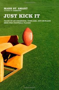 Just Kick It: Tales of an Underdog