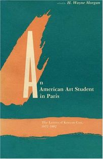 An American Art Student in Paris: The Letters of Kenyon Cox