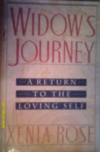 Widows Journey: A Return to the Loving Self