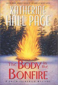 THE BODY IN THE BONFIRE: A Faith Fairchild Mystery