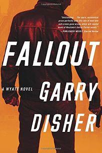 Fallout: A Wyatt Novel
