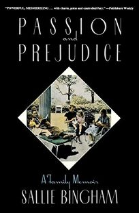 Passion and Prejudice: A Family Memoir