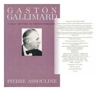 Gaston Gallimard: A Half-Century of French Publishing