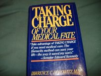 Taking Charge of Your Medical Fate