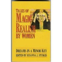 Tales of Magic Realism by Women: Dreams in a Minor Key