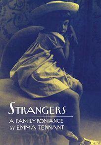 Strangers: A Family Romance