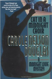 CAT IN A MIDNIGHT CHOIR: A Midnight Louie Mystery