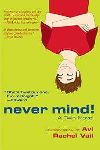 NEVER MIND! A Twin Novel