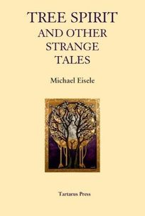 The Tree Spirit and Other Strange Tales