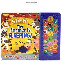 Shhh! the Farmer Is Sleeping!