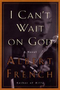 I Cant Wait on God