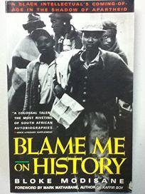 Blame Me on History