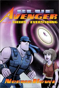 Blue Avenger and the Theory of Everything