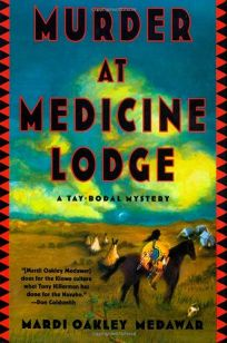 Murder at Medicine Lodge: A Tay-Bodal Mystery