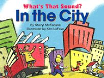 Whats That Sound? in the City